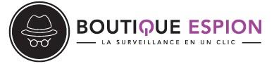 Boutique Espion - La Surveillance en un clic